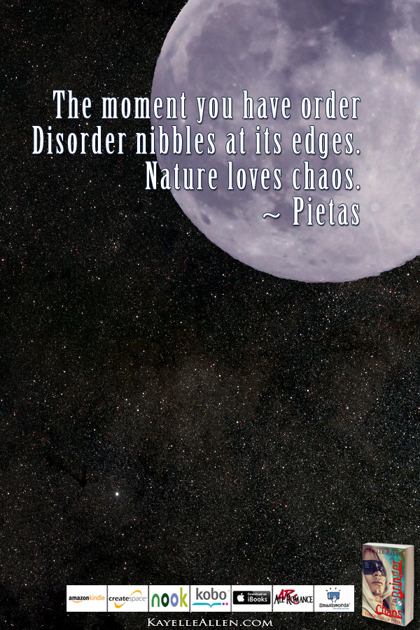 No! My name is Pietas #ChaosIsComing #scifi @kayelleallen #chaos #quote