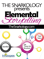 Elemental Storytelling uses Tropes