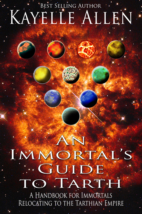An Immortal's Guide to Tarth #scifi #humor #gamer @kayelleallen