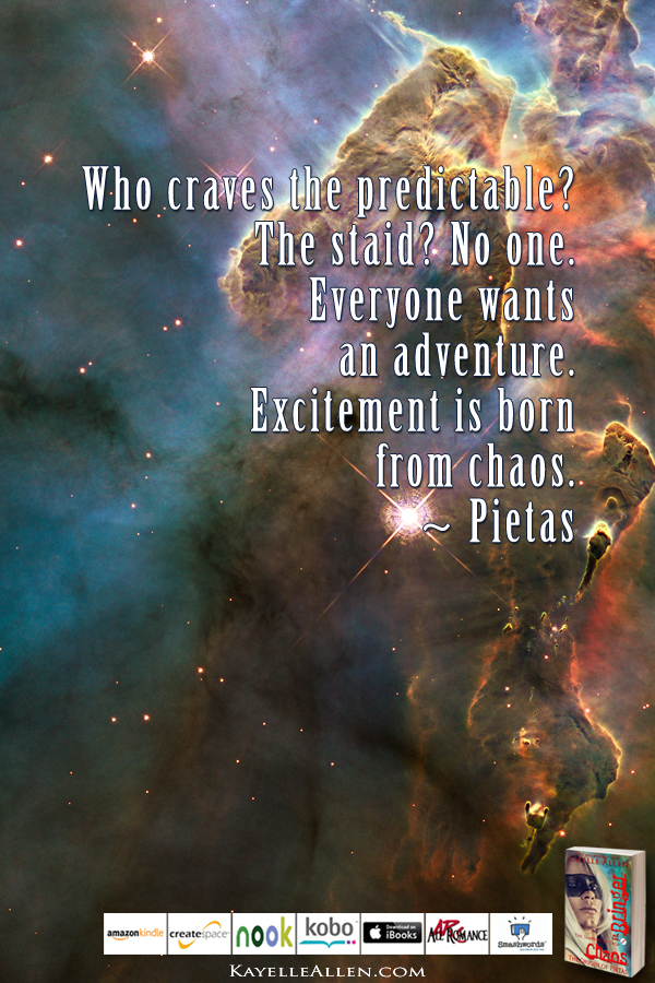 South It Is: Pietas wins one #ChaosIsComing #scifi @kayelleallen#chaos #quote