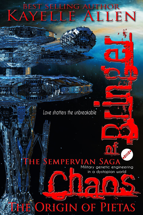 Bringer of Chaos: Origin of Pietas #scifi #military @kayelleallen