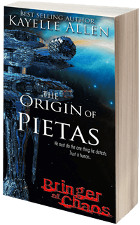 Bringer of Chaos: the Origin of Pietas by Kayelle Allen