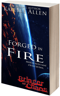 Immortals may heal, but a wound of the heart lasts forever. Bringer of Chaos: Forged in Fire by Kayelle Allen #SciFi #SpaceOpera