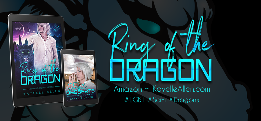 Ring of the Dragon comes with a bonus: Just Desserts #PNR #Dragons #SciFi
