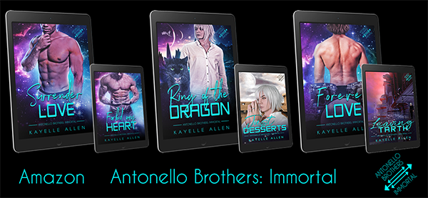 The Antonello Brothers: Immortal series #SciFi #SpaceOpera #Romance by Kayelle Allen