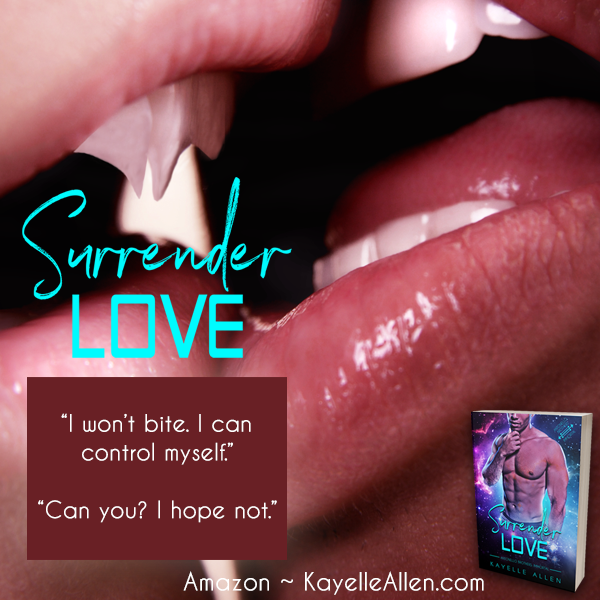 """I can control myself."" - ""Oh? I hope not."" Excerpt from Surrender Love #NewRelease #SciFi #MMromance"
