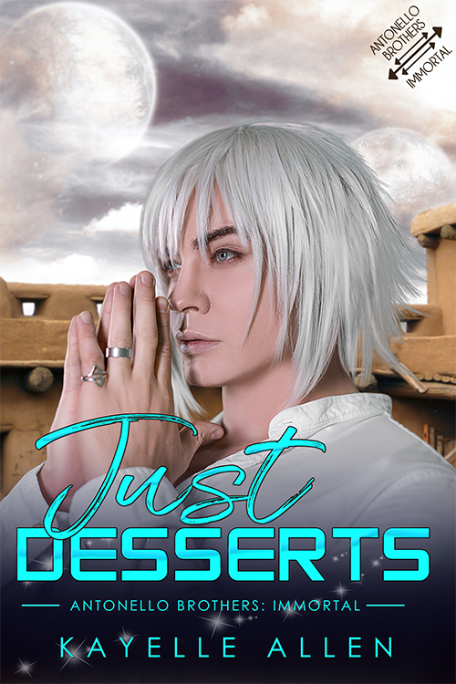 Just Desserts, Antonello Brothers: Immortal by Kayelle Allen #SciFi #SpaceOpera
