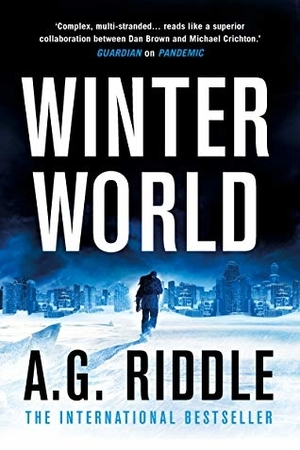Read Winter World (Long Winter Trilogy Book 1) by AG Riddle @Riddlist #SciFi #Survival