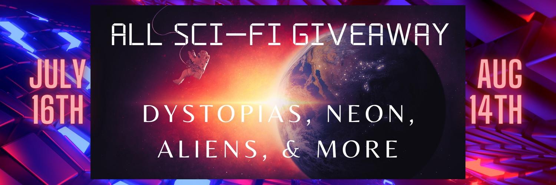 All Sci-Fi Books Giveaway #Cyberpunk #Dystopian #SciFi #PostApocalypse #Aliens
