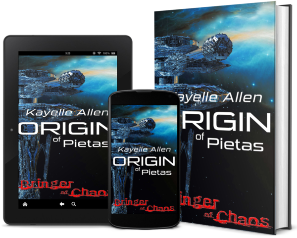 Bringer of Chaos: Origin of Pietas by Kayelle Allen #SciFi #SpaceOpera