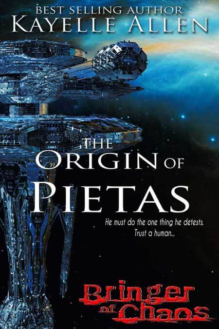 Bringer of Chaos: Origin of Pietas by Kayelle Allen
