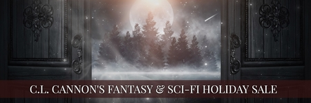 CL Cannon's Fantasy & Sci-Fi Holiday Sale