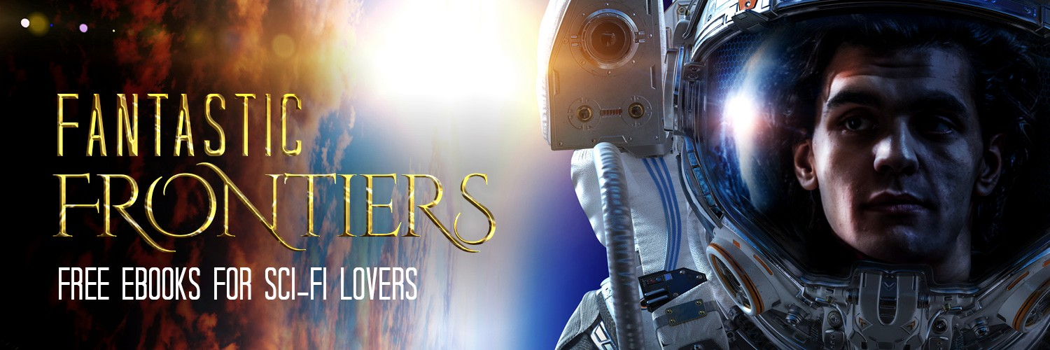 Visit fantastic frontiers with this #SciFi book event. Multiple authors #SpaceOpera and more