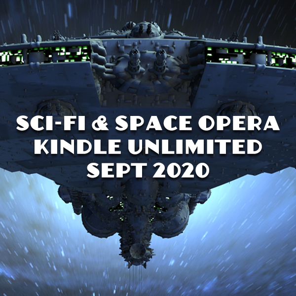 Got a Kindle Unlimited subscription? Like Sci-Fi? Check out these books from top authors in #SciFi and #SpaceOpera #KU