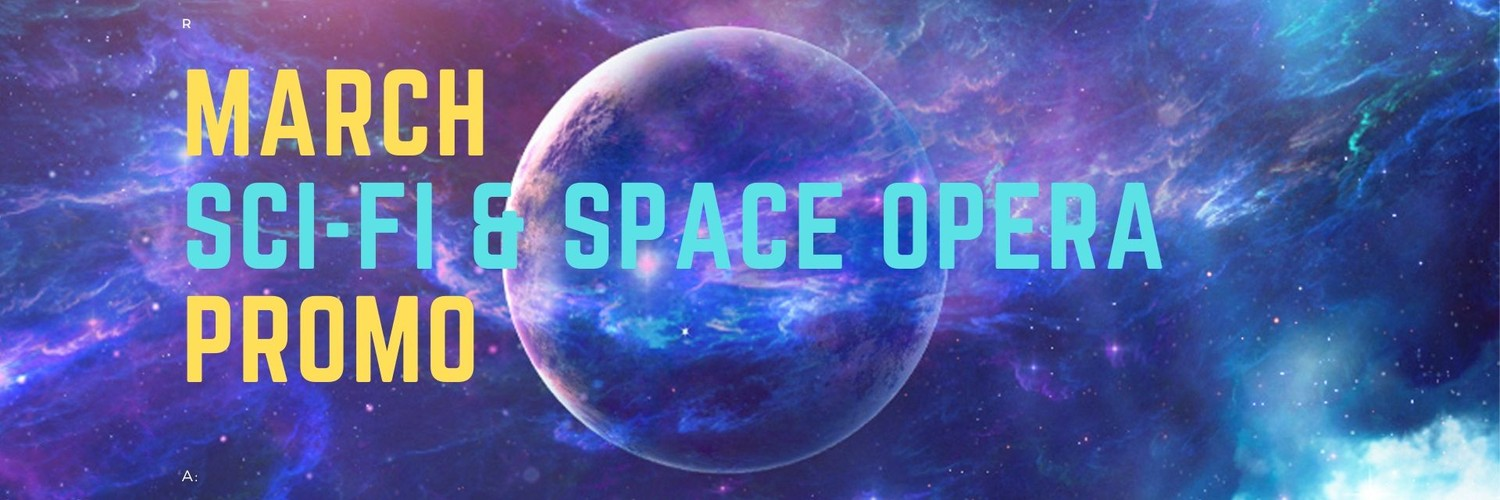 March #SciFi and #SpaceOpera