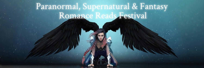 Paranormal, Supernatural & Fantasy Romance Reads Festival #PNR #Fantasy