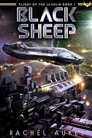 Read the SciFi novel Black Sheep by Rachel Aukes @rachelaukes #SciFi #SpaceOpera