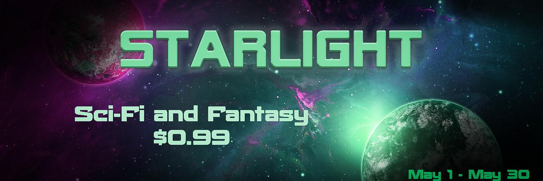 Starlight - Scifi and Fantasy $0.99 Promotion #SciFi #Fantasy #Books