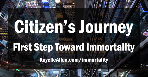 Take the first step toward immortality with the Citizen's Journey