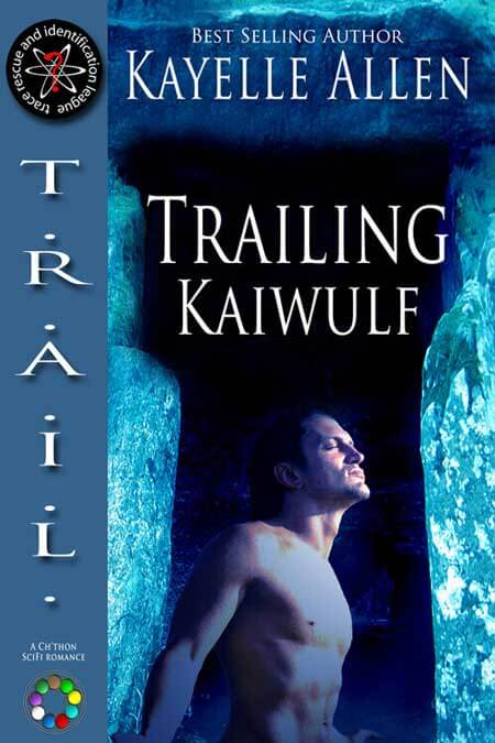 Trailing Kaiwulf by Kayelle Allen Sci Fi, Fantasy, Space Opera