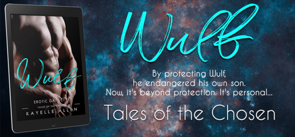 Wulf, Tales of the Chosen - Erotic Gay SciFi
